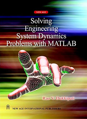 Solving Engineering System Dynamics Problems with Matlab: R.V. Dukkipati