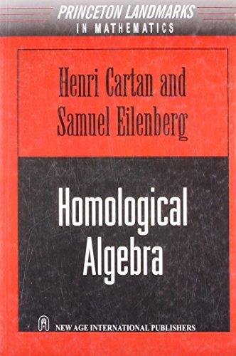 Homological Algebra: Henri Cartan,Samuel Eilenberg