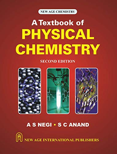 A Textbook Of Physical Chemistry, Second Edition: Negi, A.S.