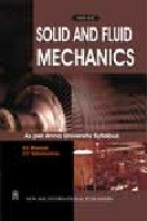 Solid and Fluid Mechanics: Bhavikatti S.S. Kothandaraman