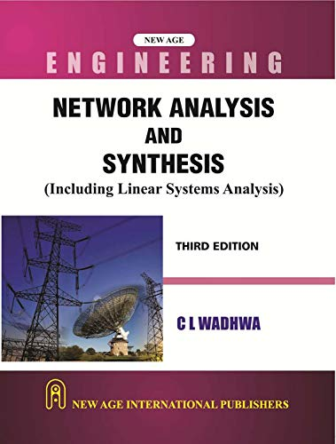 Network Analysis And Synthesis: Including Linear System Analysis (Third Edition)