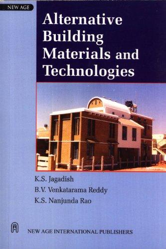 Alternative Building Materials and Technologies: B.V. Venkatarama Reddy,K.S.