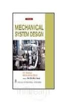 9788122421149: Mechanical System Design