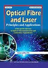 9788122421392: Optical Fibre and Laser: Principles and Applications