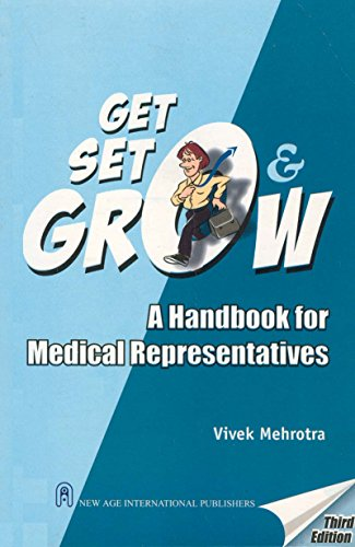 Get, Set and Grow: A Handbook for Medical Representatives: Vivek Mehrotra