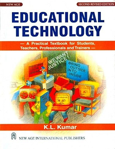 Educational Technology-A Practical Textbook for Students, Teachers,: Kumar, K.L.