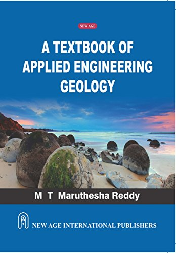 A Textbook of Applied Engineering Geology: M.T. Maruthesha Reddy