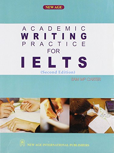 Academic Writing Practice for IELTS (Second Edition): Mccarter Sam