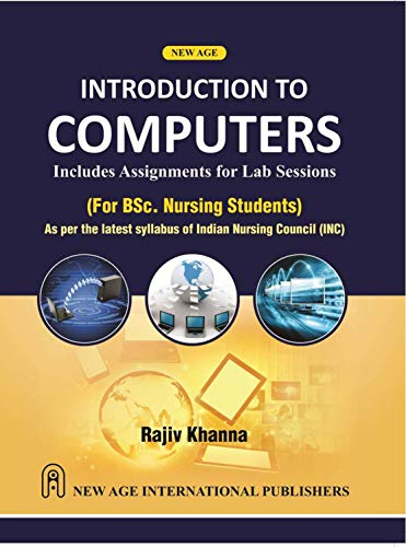 Introduction to Computers: Includes Assignments for Lab Science: Rajiv Khanna