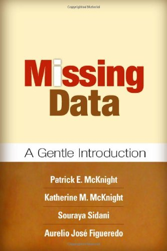Missing Data: A Gentle Introduction: Aurelio Jese Figueredo,Katherine M. McKnight,Patrick E. ...