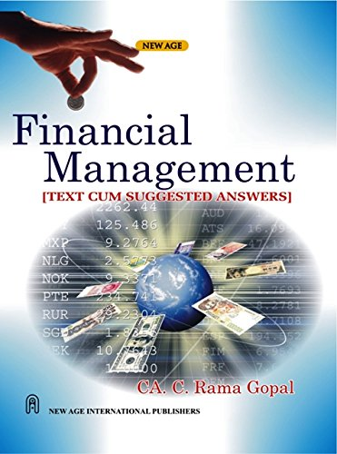 Financial Management (Text Cum Suggested Answers): CA. C. Rama Gopal