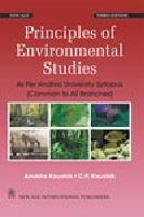 Principles of Environmental Studies: As Per Andhra: Anubha Kaushik,C.P. Kaushik