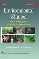 Environmental Studies: As Per UPTU Syllabus: Anubha Kaushik,C.P. Kaushik