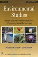 Environmental Studies: As Per Mysore University Syllabus: Anubha Kaushik,C.P. Kaushik
