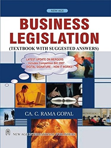 Business Legislation (Textbook with Suggested Answers): CA. C. Rama Gopal