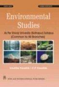 Environmental Studies: As Per Shivaji University (Kolhapur): Anubha Kaushik,C.P. Kaushik