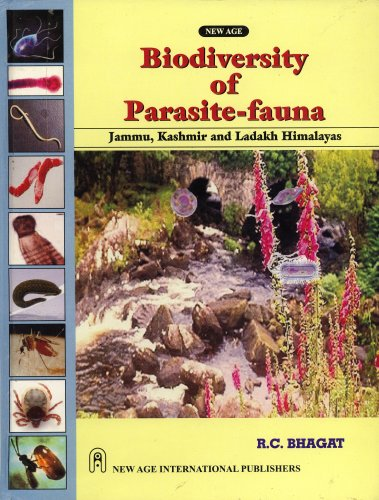 Biodiversity of Parasite-fauna: Jammu, Kashmir and Ladakh Himalayas: R. C. Bhagat