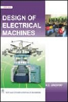 Design Of Electrical Machines, First Edition: Upadhyay, K.G.