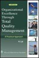 9788122422894: Organizational Excellence Through Total Quality Management: A Practical Approach