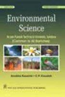 Environmental Science: As Per PTU Syllabus (Common: Anubha Kaushik,C.P. Kaushik