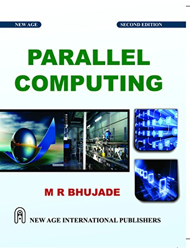Parallel Computing, Second Edition: Bhujade, M.R.