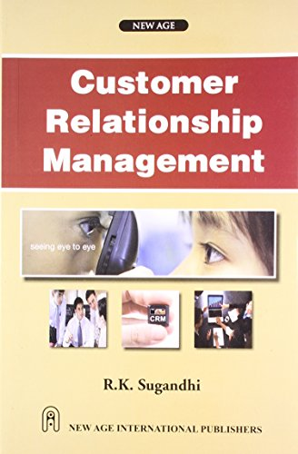 Customer Relationship Management: R.K. Sugandhi