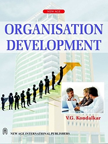 Organization Development, First Edition: Kondalkar, V.G.