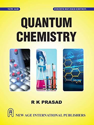 Quantum Chemistry Fourth Revised Edition