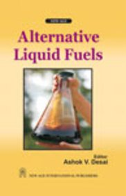 Alternative Liquid Fuels, First Edition: Desai, A.V.