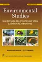 Environmental Studies: As Per Sant Gadge Baba: Anubha Kaushik,C.P. Kaushik