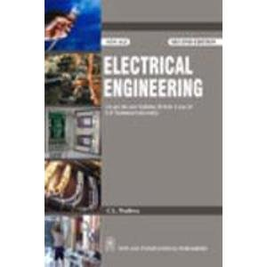 Electrical Engineering (As per the Syllabus, B. Tech. I year of U.P. Technical University): C L ...
