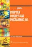 9788122425710: Computer Concepts and Programming in C