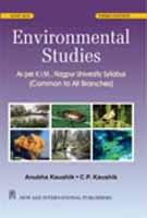 Environmental Studies: As Per Rashtrasant Tukadoji Maharaj: Anubha Kaushik,C.P. Kaushik
