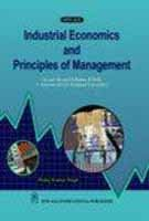 Industrial Economics And Principles Of Management, First: Singh, Manoj Kumar