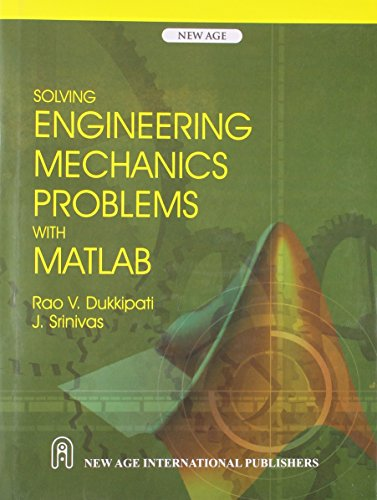 9788122426014: Solving Engineering Mechanics Problems with MATLAB