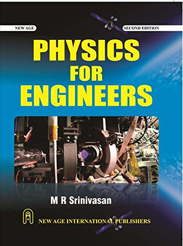 Physics for Engineers: M.R. Srinivasan