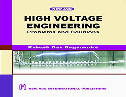 High Voltage Engineering: Rakosh Das Begamudre