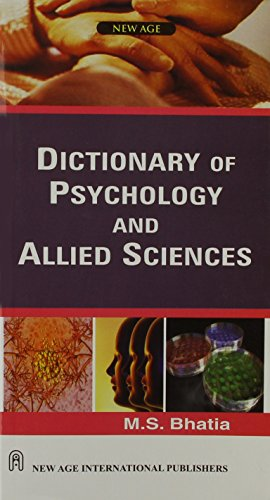 Dictionary of Psychology and Allied Sciences: M.S. Bhatia