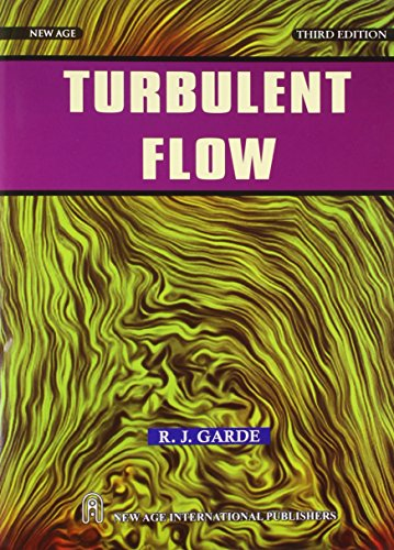 Turbulent Flow (Third Edition): R.J. Garde
