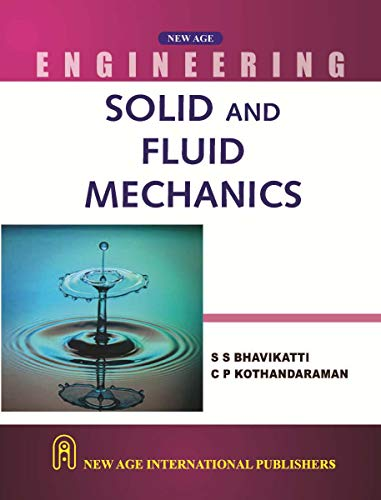 Solid And Fluid Mechanics, First Edition: Bhavikatti, S.S.