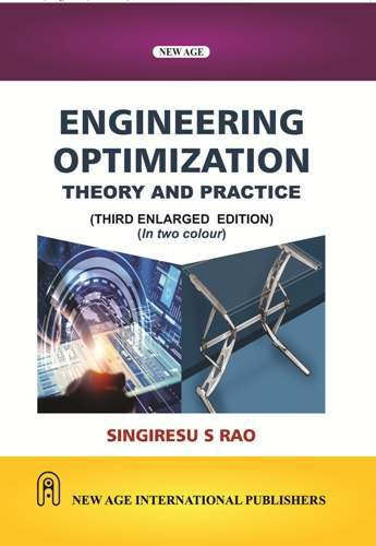 Engineering Optimization: Theory and Practice (Third Enlarged Edition): Singiresu S. Rao