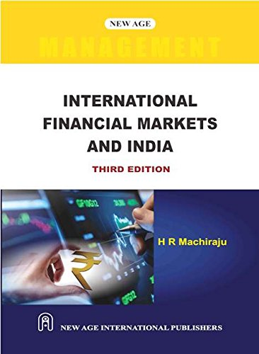 International Financial Markets and India: Machiraju, H.R.
