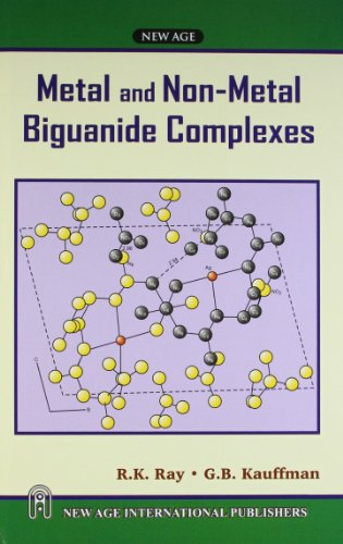 Metal and Non-Metal Biguanide Complexes: G.B. Kauffman,R.K. Ray