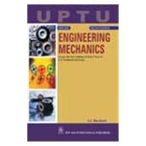 Engineering Mechanics: As Per the New Syllabus, B.Tech. 1 Year of U.P. Technical University: S.S. ...