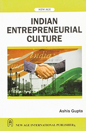 Indian Entrepreneurial Culture: Ashis Gupta