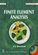 Finite Element Analysis: S.S. Bhavikatti