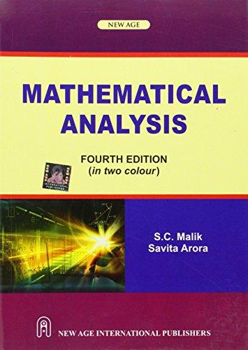 Mathematical Analysis: S. C. Malik;