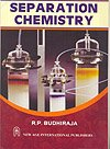 Separation Chemistry (Second Edition): R.P. Budhiraja
