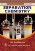 9788122428056: Separation Chemistry