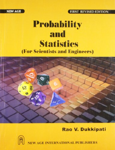 Probability and Statistics for Scientists and Engineers: Dukkipati, Rao V.